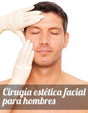 Cirugía estética facial para hombres