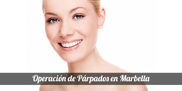 Blepharoplasty in Marbella