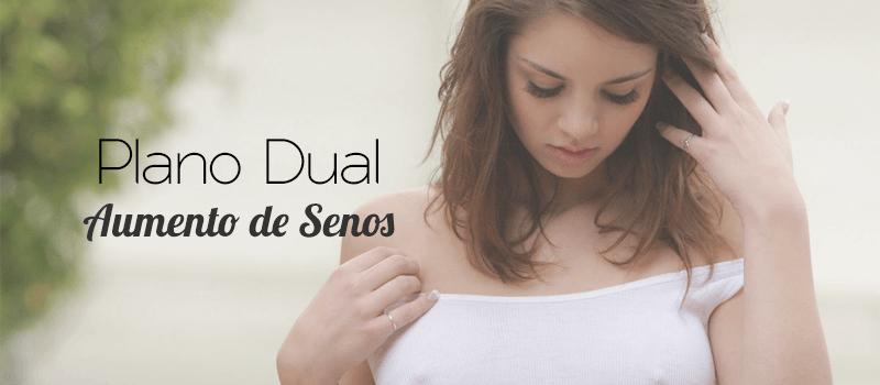 aumento de senos - plano dual